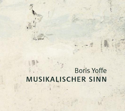 Boris Yoffe - Musikalischer Sinn